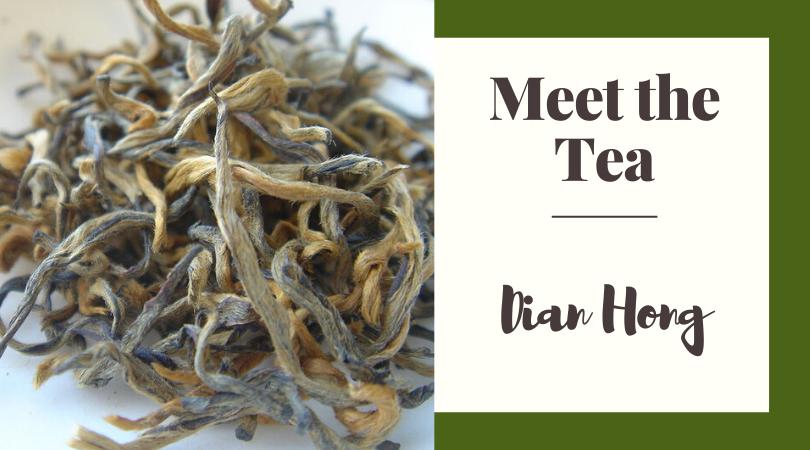 Meet The Tea: Dian Hong