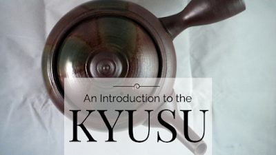 An Introduction to the Kyusu