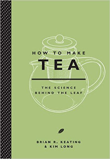 How to Make Tea by Brian Keating and Kim Long