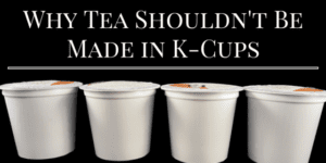 Tea in K-Cups