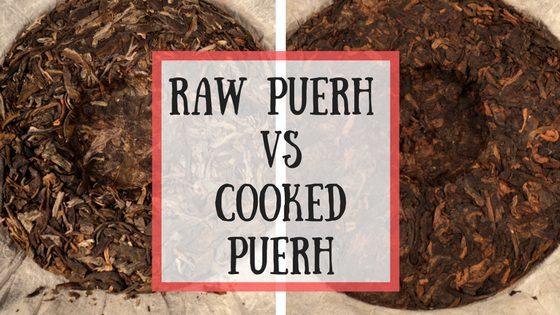 Raw Puerh vs Cooked Puerh