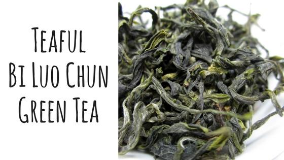 Teaful Bi Luo Chun Green Tea