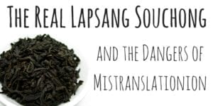 The Real Lapsang Souchong