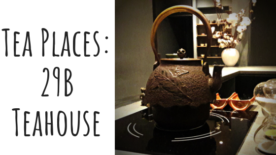 Tea Places: 29B Teahouse