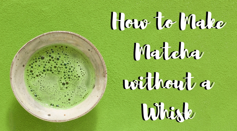 4 Ways to Make Matcha Without a Whisk