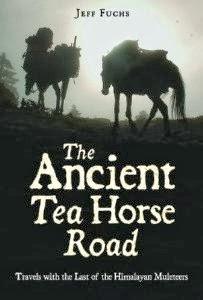 The Ancient Tea Horse Road