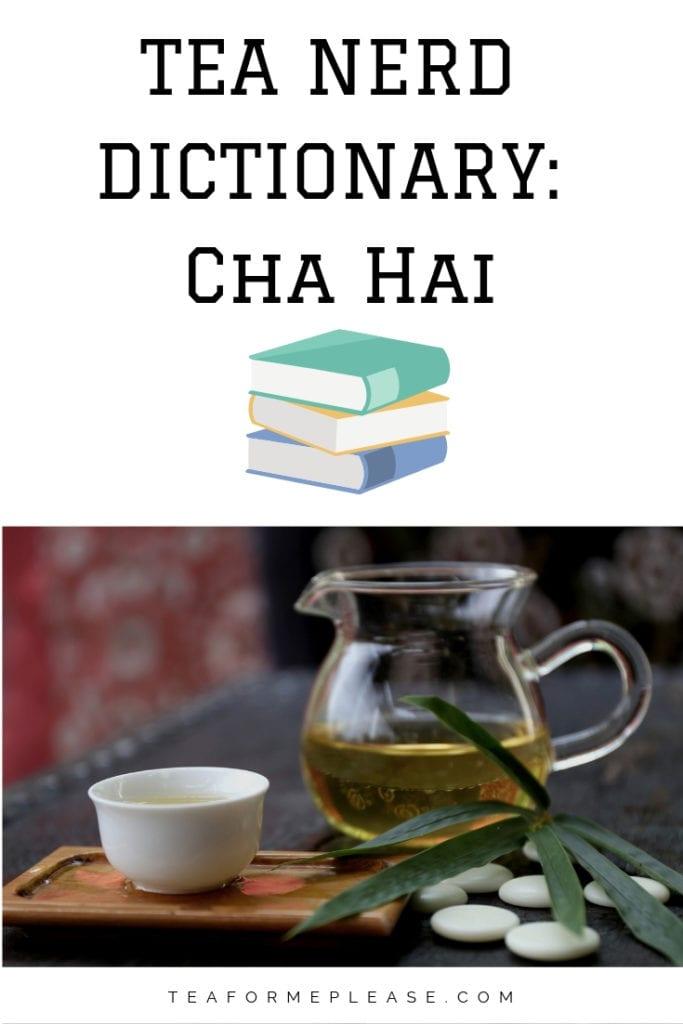 What is a cha hai?