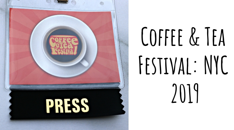 Coffee & Tea Festival: NYC 2019