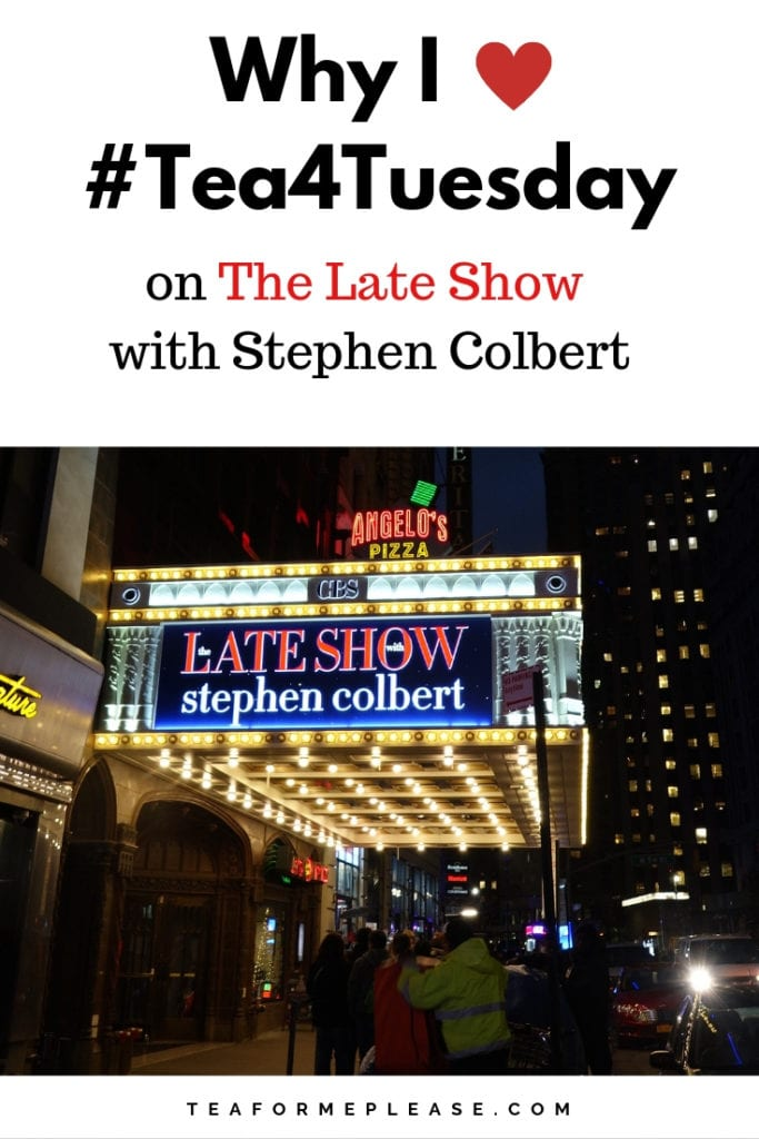 #Tea4Tuesday on The Late Show