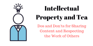 Intellectual Property and Tea