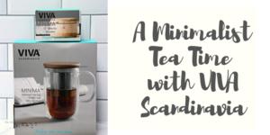 A Minimalist Tea Time with VIVA Scandinavia