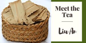Meet the Tea: Liu An