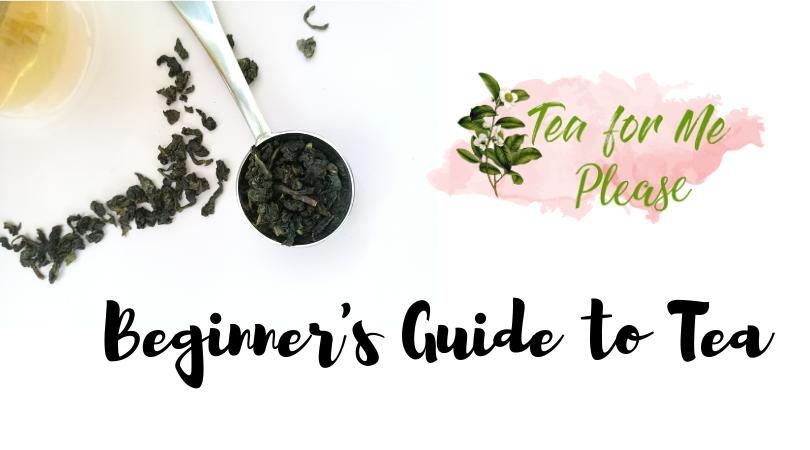 Beginner's Guide to Tea
