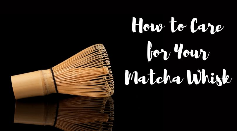 How to Care for Your Matcha Whisk