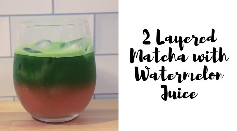 2 Layered Matcha with Watermelon Juice
