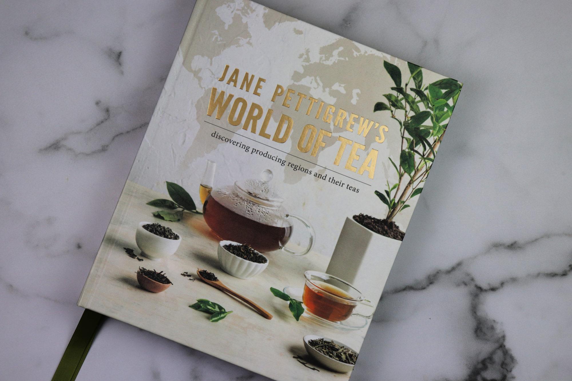 World of Tea by Jane Pettigrew