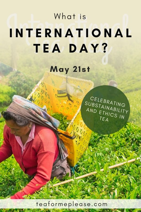 What is International Tea Day?
